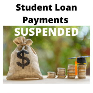 Student Loan Payments Suspended